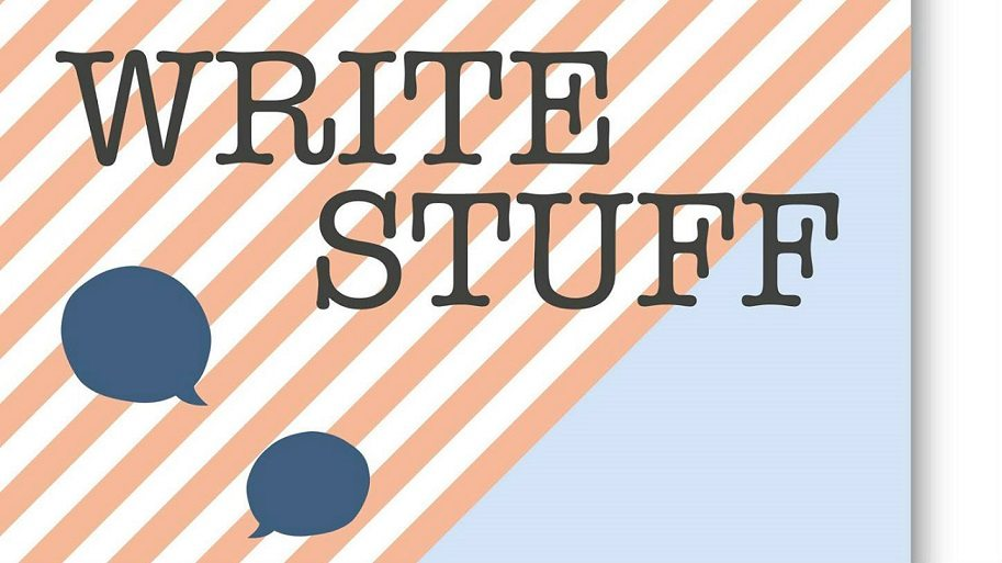 Write Stuff, and me, and you
